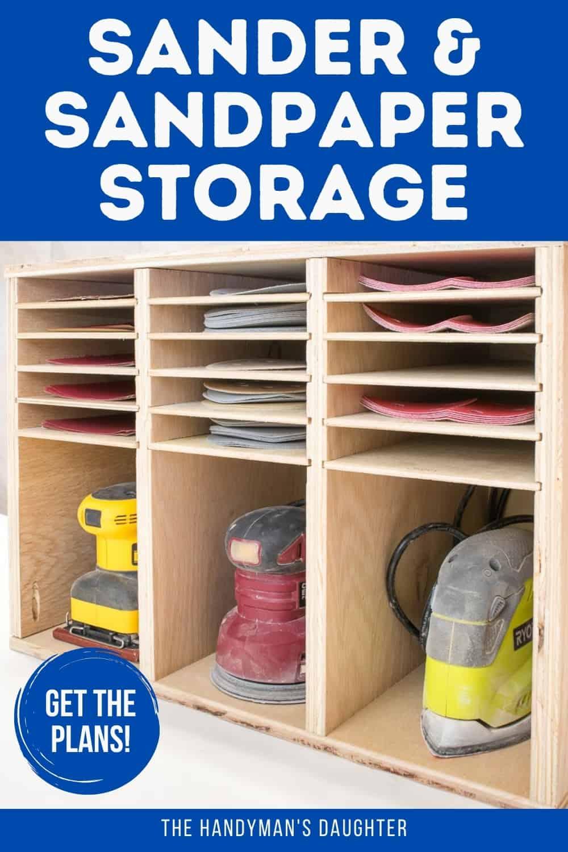 sander and sandpaper storage rack with plans