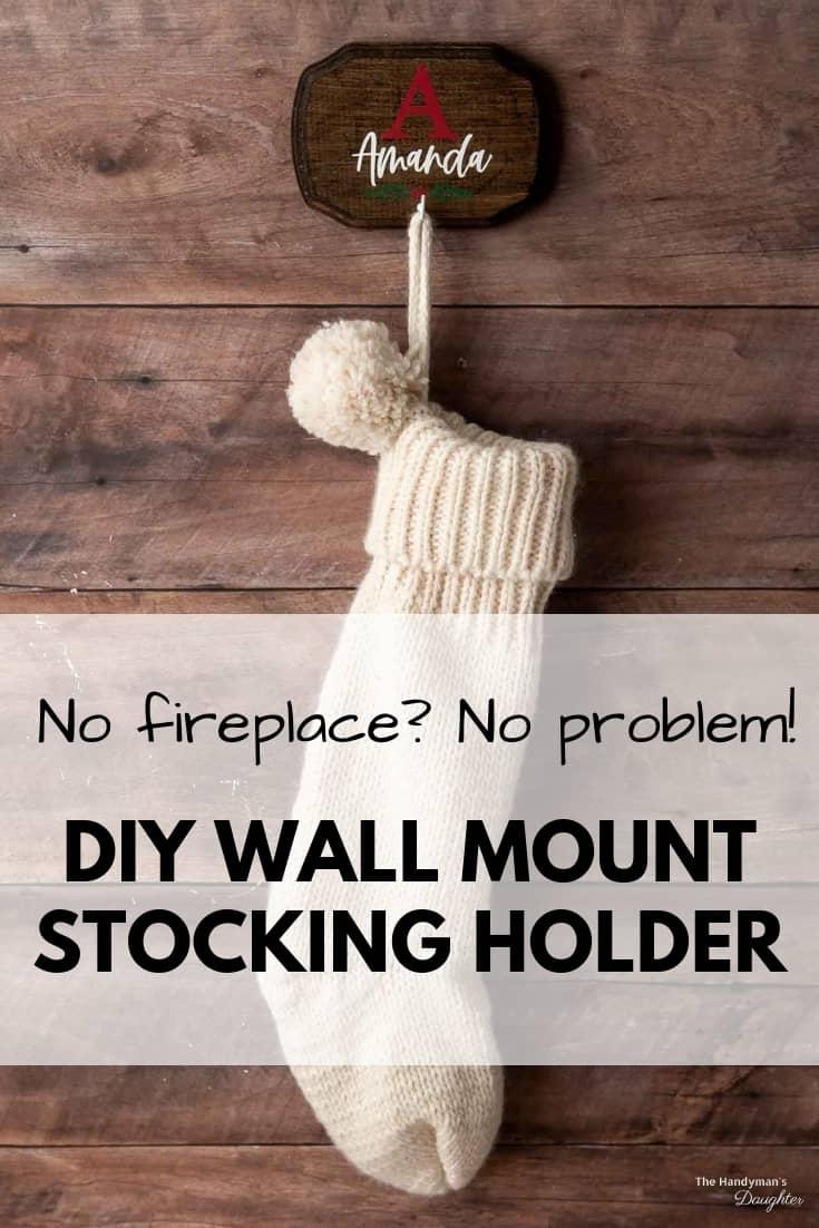 DIY wall mount stocking holder