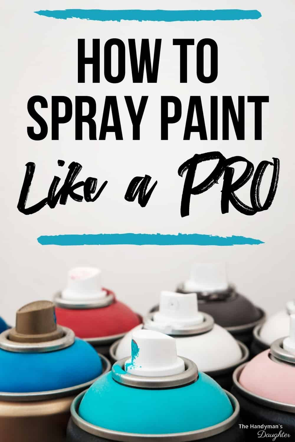 How to spray paint tips and tricks