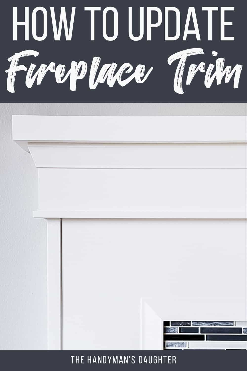 how to update fireplace trim