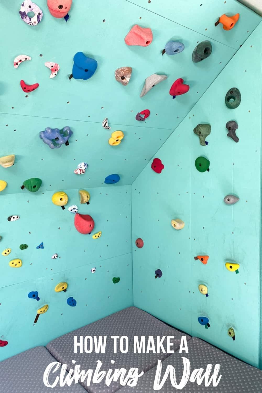 how to make a home climbing wall