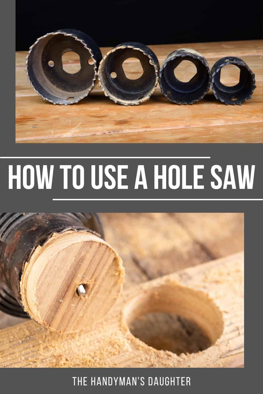 how to cut a hole with a hole saw