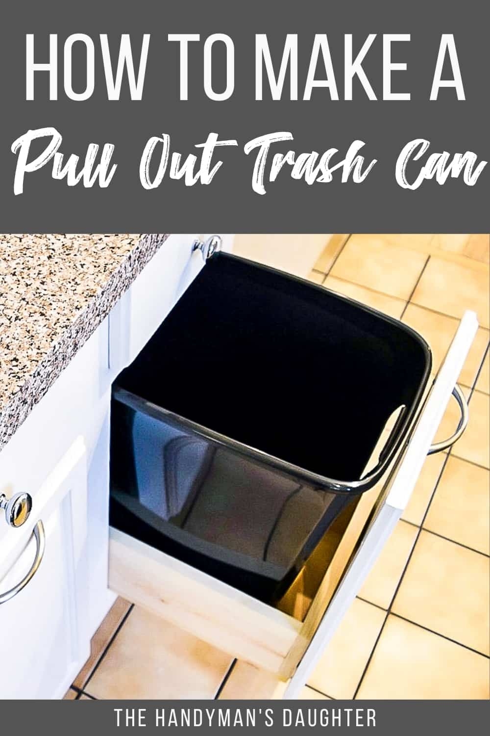 How to Make a Pull Out Trash Can