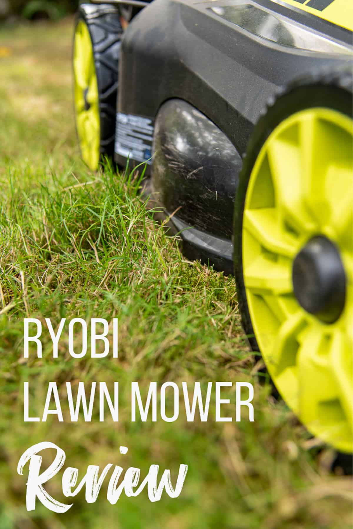 close up of Ryobi self propelled electric lawn mower with text overlay