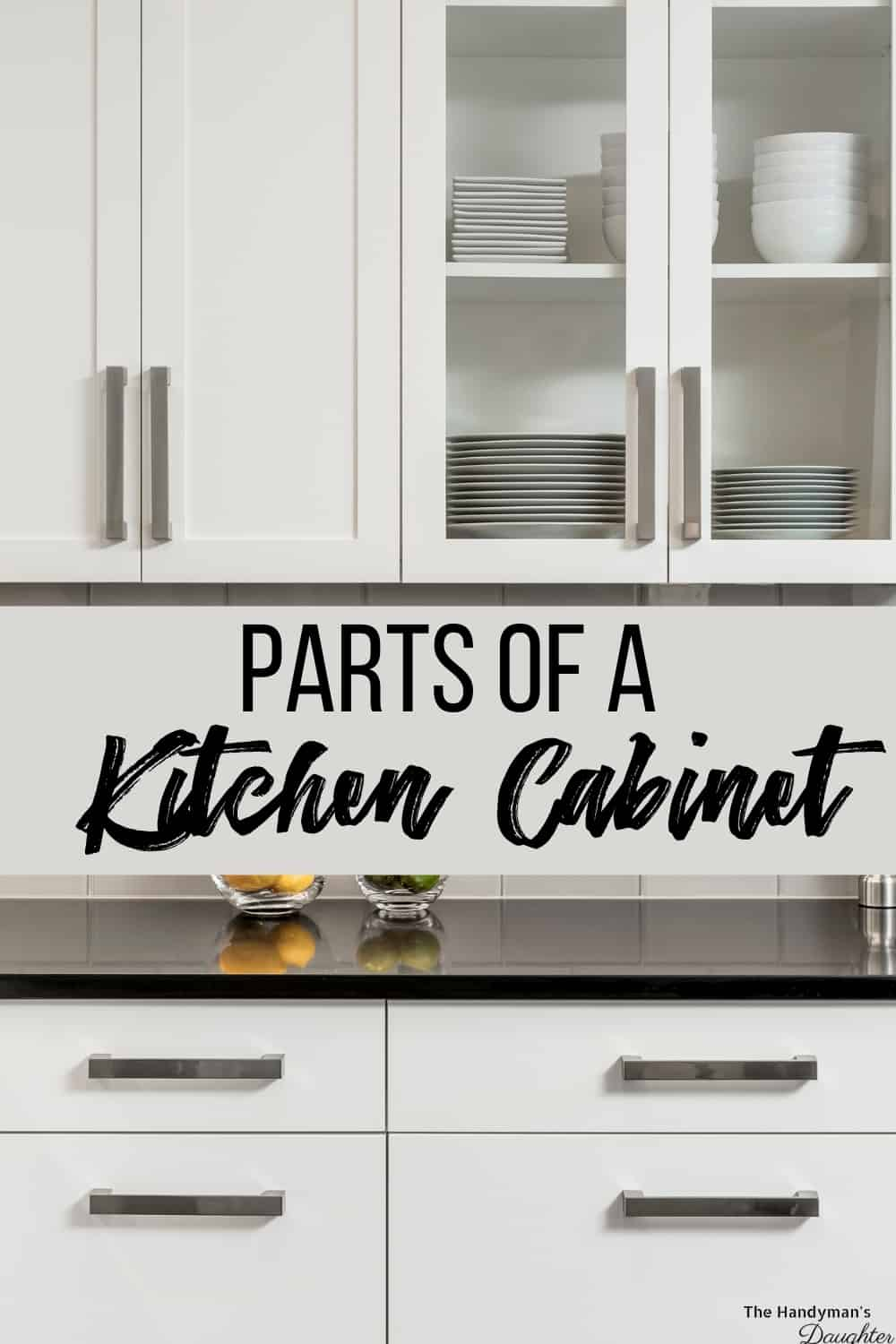 """white kitchen cabinets with text overlay """"parts of a cabinet"""""""
